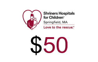 Shriners Hospitals for Children Springfield Donation $50.00